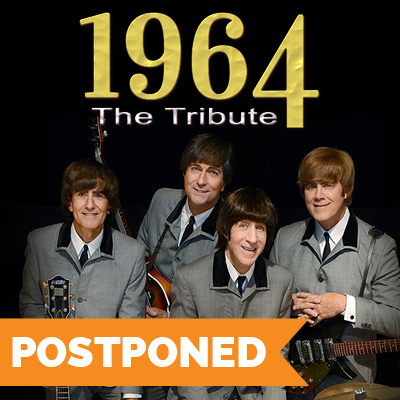1964 The Tribute Rescheduled | New Date April 2, 2021