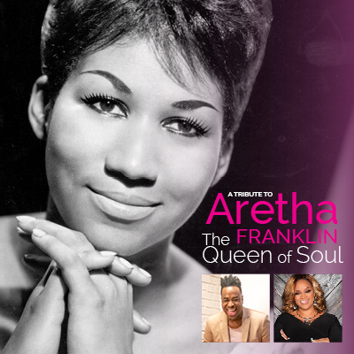 A Tribute To Aretha Franklin: The Queen of Soul starring Damien Sneed and Karen Clark Sheard