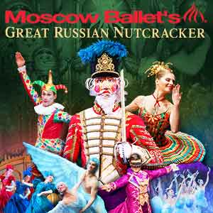 Moscow Ballet's Great Russian Nutcracker: Matinee Show