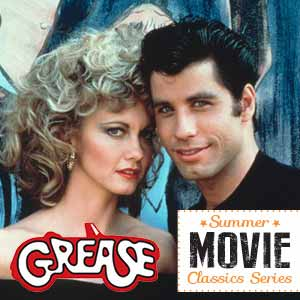 Summer Movie Classics: Grease – 40th Anniversary