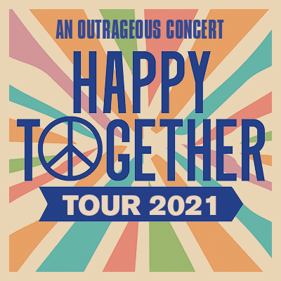 Happy Together Tour 2021 featuring The Turtles, Chuck Negron, The Association, Mark Lindsay, The Vogues and The Cowsills