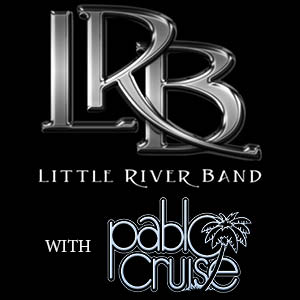 Little River Band with special guest Pablo Cruise