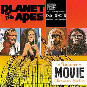 Summer Movie Classics: Planet of the Apes – 50th Anniversary