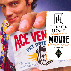Turner Home Summer Movie Classics Series | Ace Ventura Pet Detective 25th Anniversary presented by Coppola Family Wines
