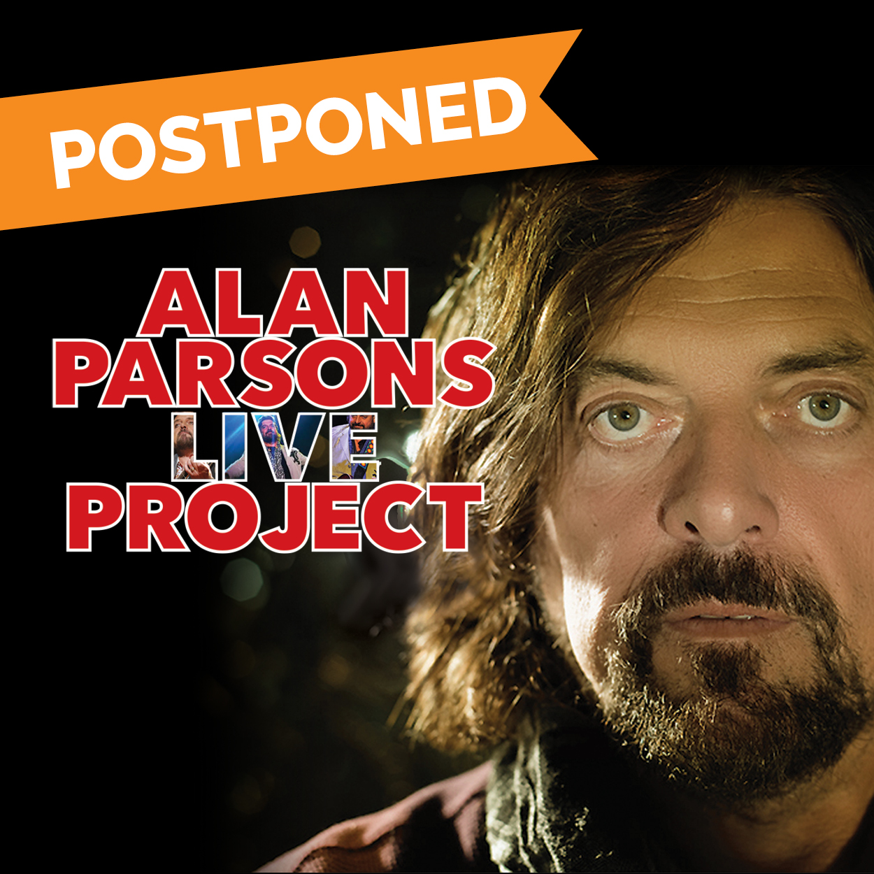 POSTPONED: Alan Parsons Live Project featuring special guest Carl Palmer's ELP Legacy