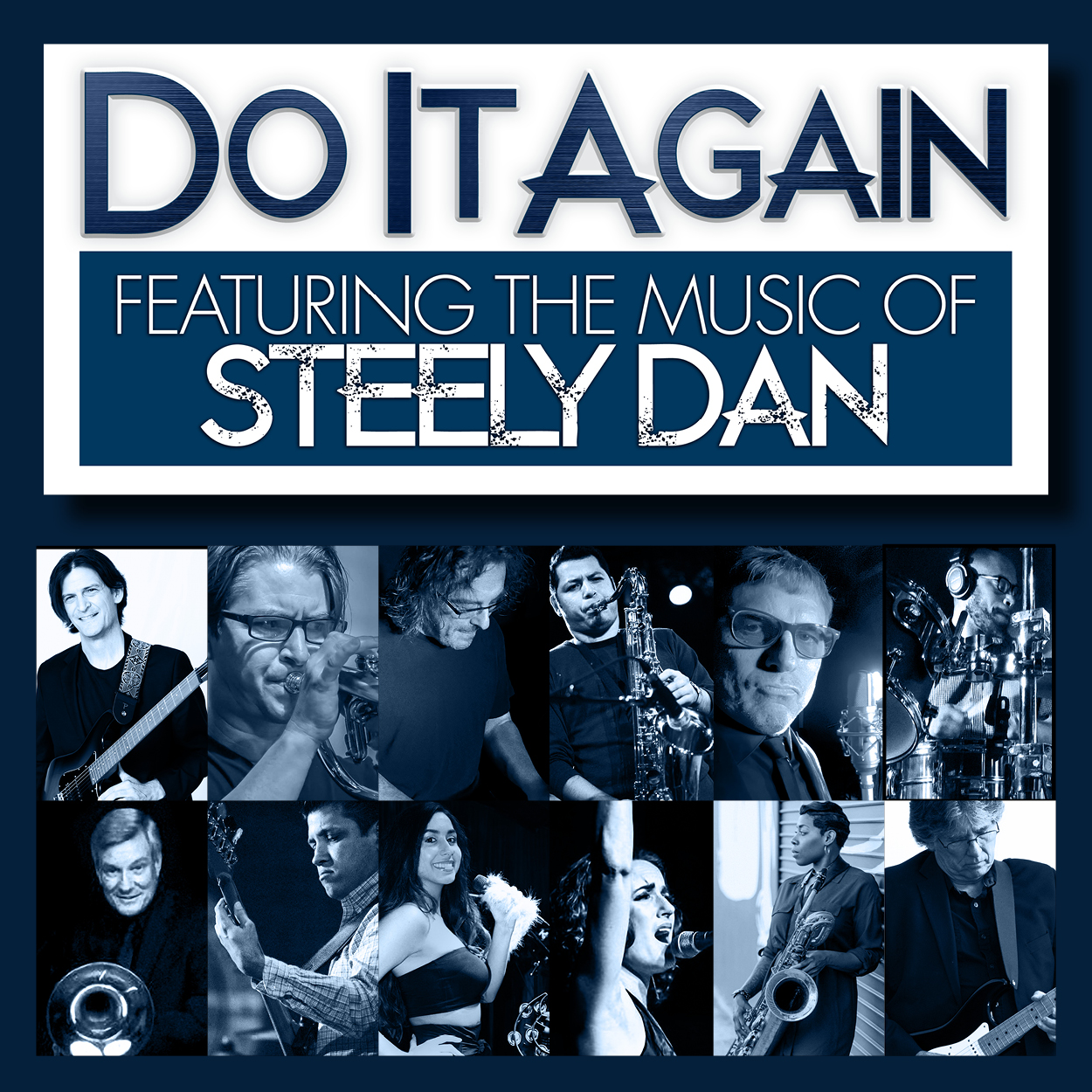DO IT AGAIN – The Music of Steely Dan