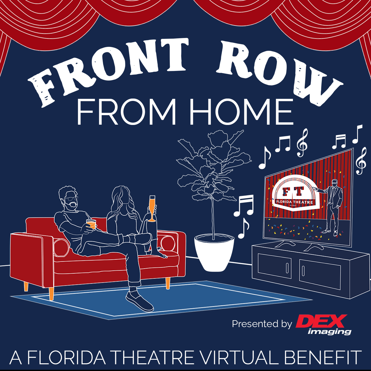 Front Row From Home: A Florida Theatre Virtual Benefit Presented by Dex Imaging
