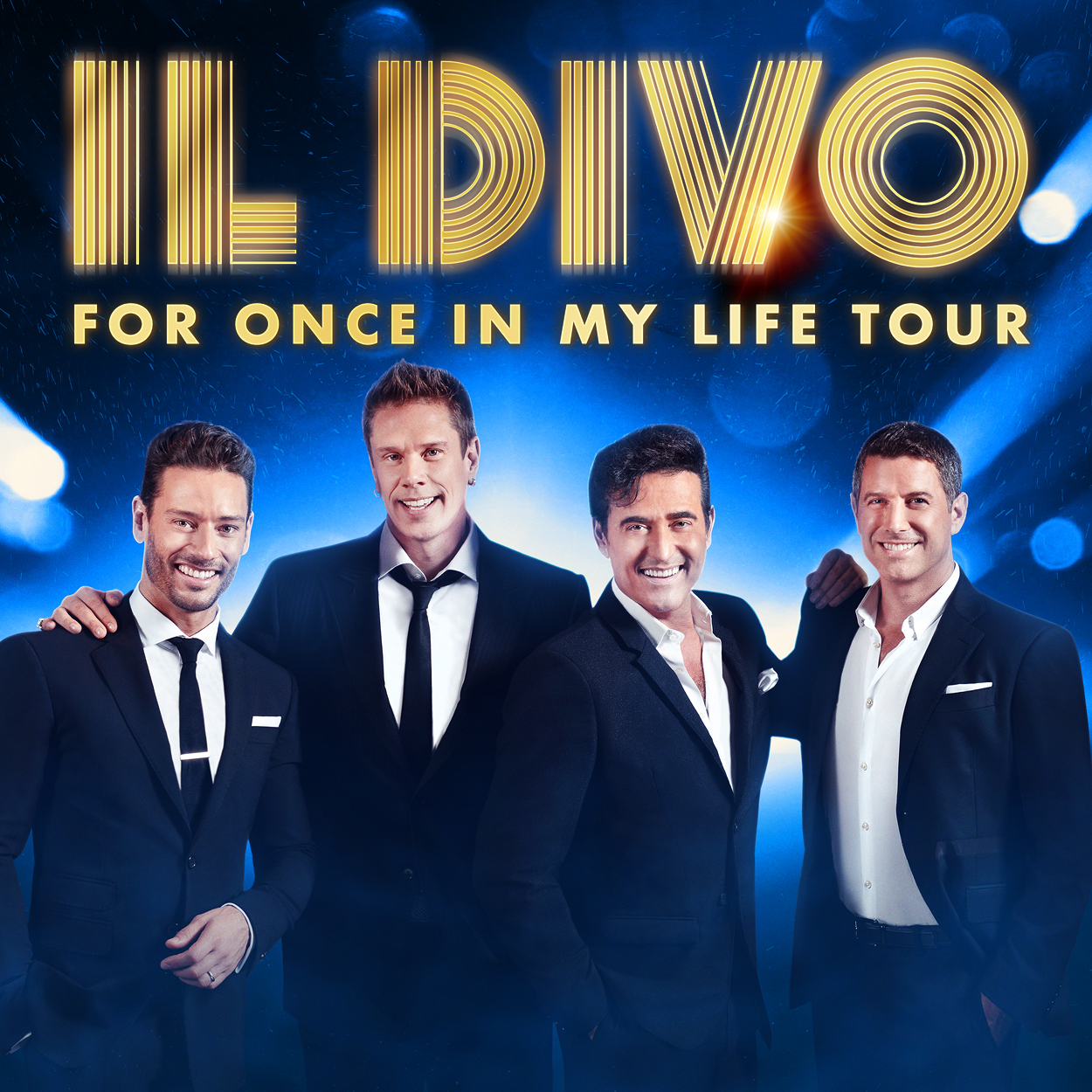 IL Divo – For Once in my Life Tour