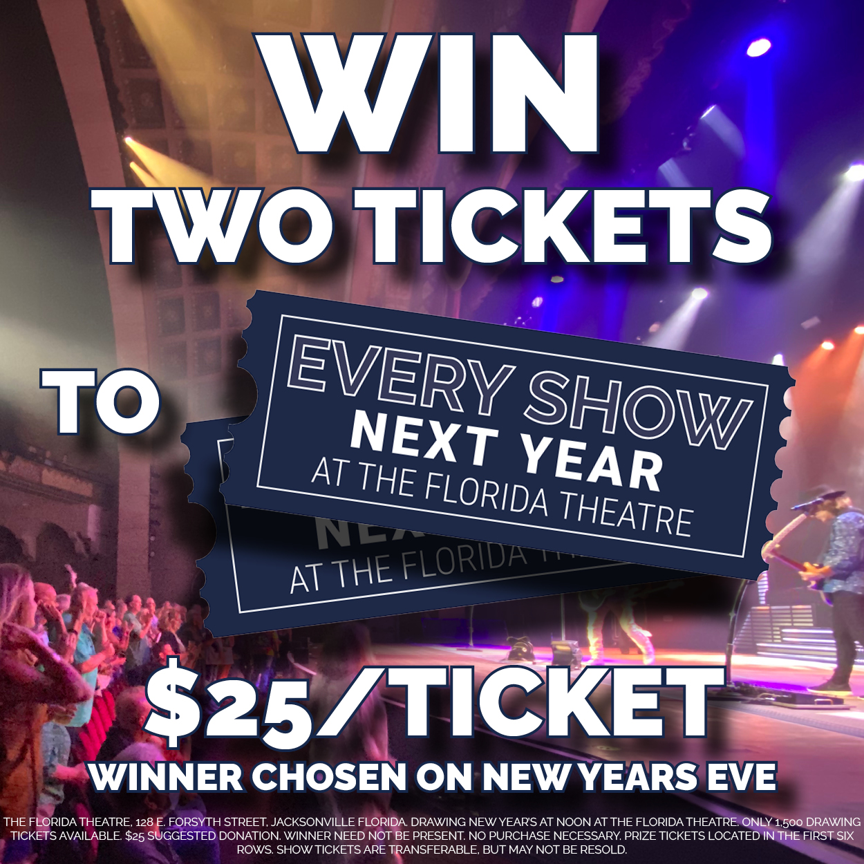 Win 2 Tickets to Every Show Next Year!