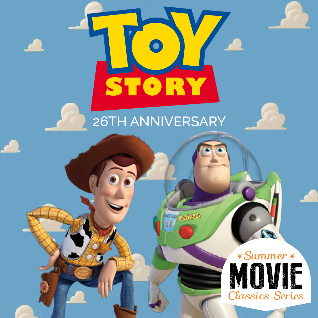 Summer Movie Classics | Toy Story | 26th Anniversary